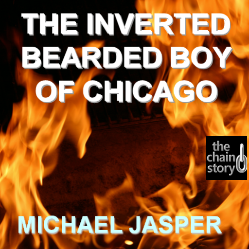 The Inverted Bearded Boy of Chicago by Michael Jasper